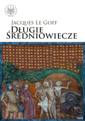 Okładka książki/ebooka Długie średniowiecze