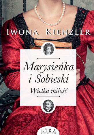Okładka książki/ebooka Marysieńka i Sobieski. Wielka miłość