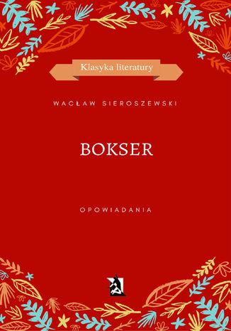 Okładka książki/ebooka Bokser