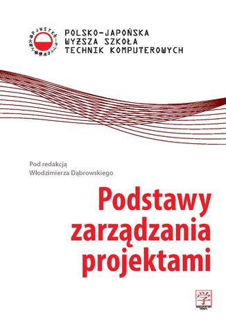 Okładka książki Podstawy zarządzania projektami