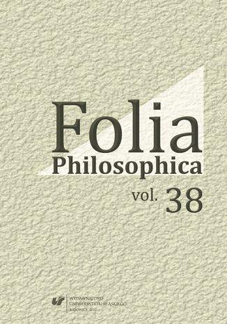 Okładka książki Folia Philosophica. Vol. 38