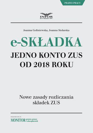 Okładka książki E-składka. Jedno konto ZUS od 2018 r
