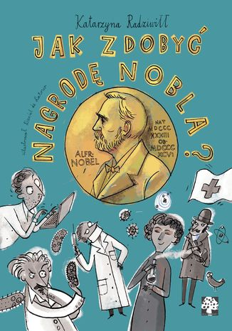 Okładka książki/ebooka Jak zdobyć Nagrodę Nobla?