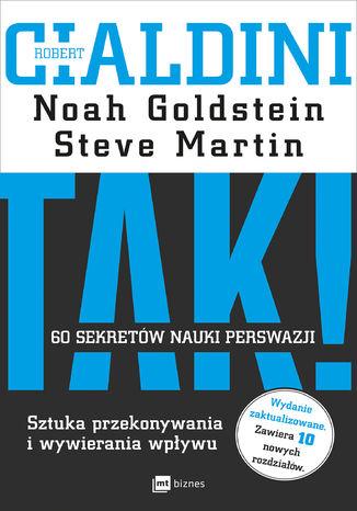 Okładka książki/ebooka TAK! 60 sekretów nauki perswazji