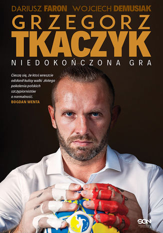 Okładka książki/ebooka Grzegorz Tkaczyk. Niedokończona gra. Autobiografia