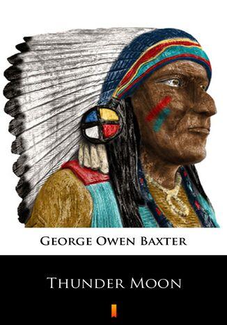 Okładka książki/ebooka Thunder Moon