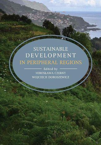 Okładka książki Sustainable development in peripheral regions