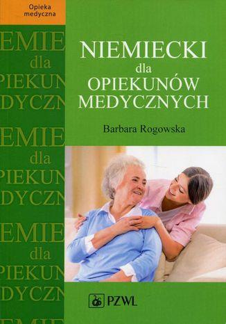 Okładka książki Niemiecki dla opiekunów medycznych