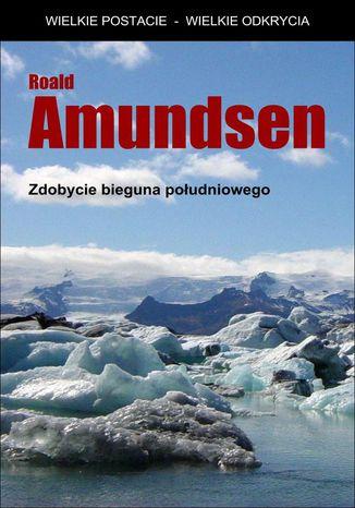 Okładka książki Zdobycie bieguna południowego