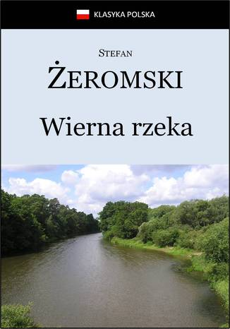 Okładka książki/ebooka Wierna rzeka