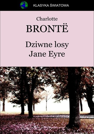 Okładka książki/ebooka Dziwne losy Jane Eyre