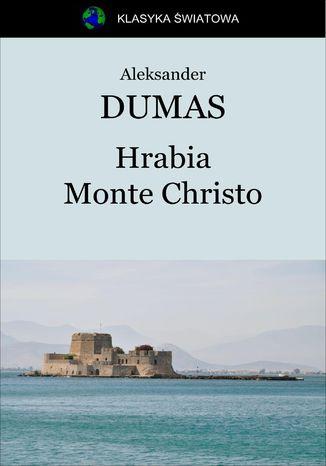 Okładka książki/ebooka Hrabia Monte Christo
