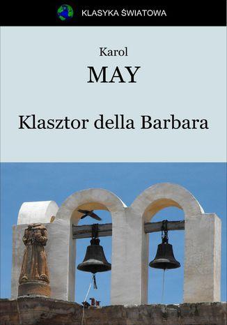 Okładka książki Klasztor della Barbara