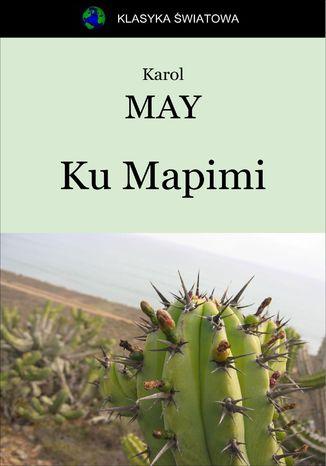 Okładka książki Ku Mapimi