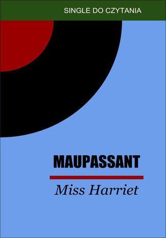 Okładka książki Miss Harriet