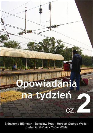 Okładka książki Opowiadania na tydzień, cz.2