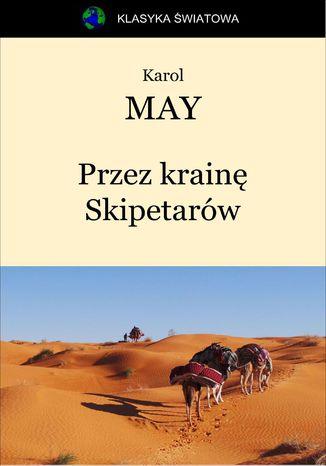 Okładka książki Przez krainę Skipetarów