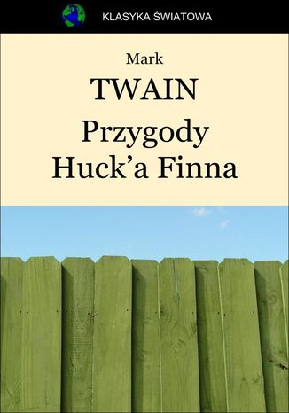 Okładka książki Przygody Huck'a Finna
