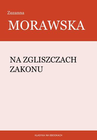 Okładka książki/ebooka Na zgliszczach Zakonu