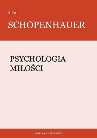 Okładka książki/ebooka Psychologia miłości