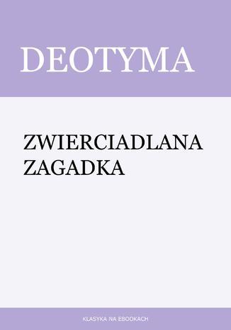 Okładka książki Zwierciadlana zagadka