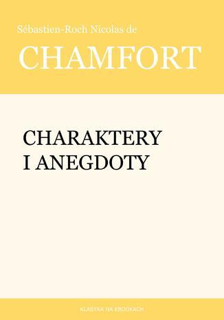 Okładka książki Charaktery i anegdoty