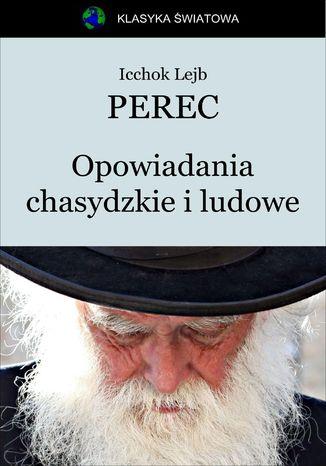 Okładka książki/ebooka Opowiadania chasydzkie i ludowe
