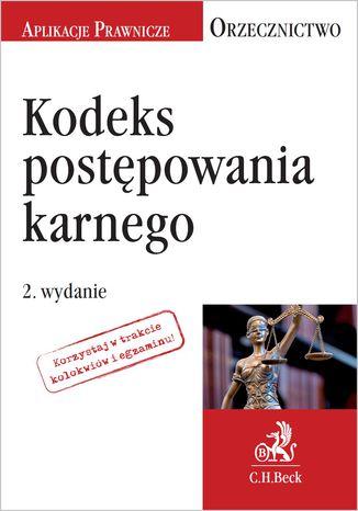 Okładka książki/ebooka Kodeks postępowania karnego. Orzecznictwo Aplikanta. Wydanie 2