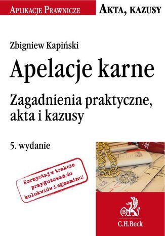 apelacje karne zagadnienia praktyczne akta i kazusy pdf chomikuj