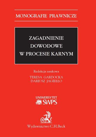 Okładka książki/ebooka Zagadnienie dowodowe w procesie karnym