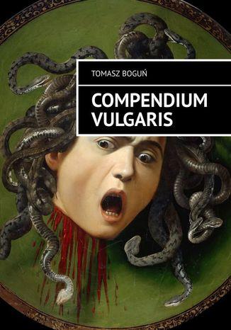 Okładka książki Compendium Vulgaris