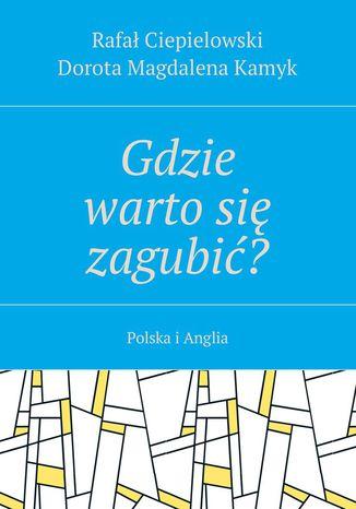 Okładka książki/ebooka Gdzie wartosię zagubić?