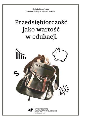 Okładka książki/ebooka Przedsiębiorczość jako wartość w edukacji