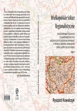 Okładka książki Wielkopolskie szkice regionalistyczne t. 5