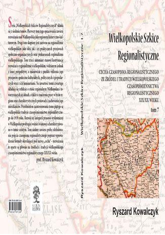 Okładka książki Wielkopolskie szkice regionalistyczne t. 7