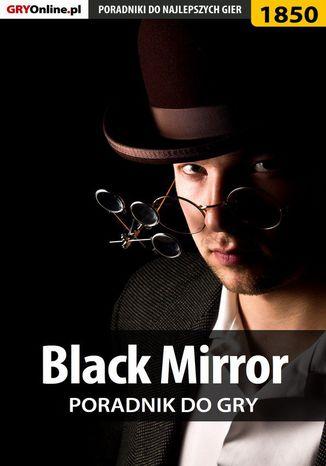 Okładka książki/ebooka Black Mirror - solucja, poradnik