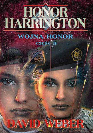 Okładka książki Honor Harrington (#12). Wojna Honor cz.2