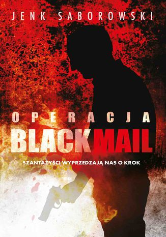 Okładka książki Operacja Blackmail