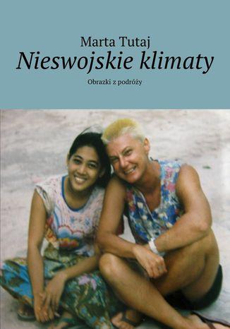 Okładka książki Nieswojskie klimaty