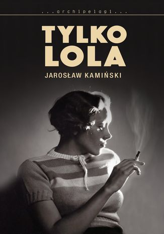 Okładka książki Tylko Lola