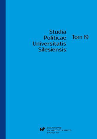 Okładka książki 'Studia Politicae Universitatis Silesiensis'. T. 19