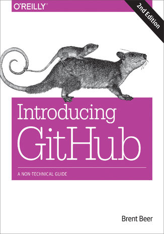 Ebook Introducing GitHub. A Non-Technical Guide. 2nd Edition