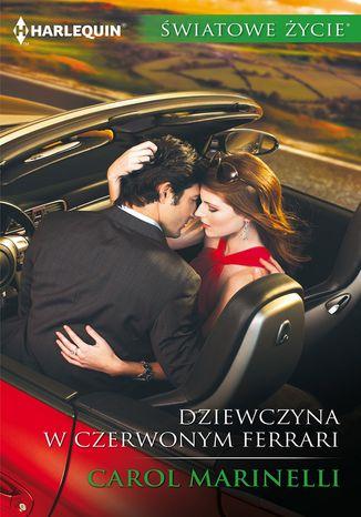 Okładka książki Dziewczyna w czerwonym ferrari