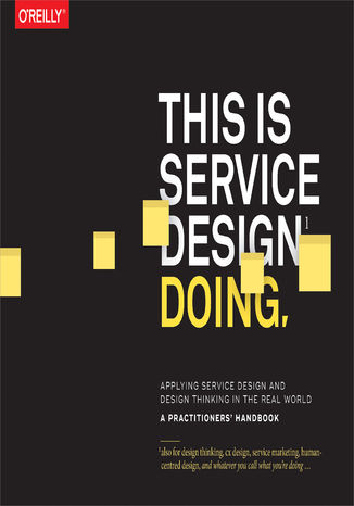 Okładka książki This Is Service Design Doing. Applying Service Design Thinking in the Real World