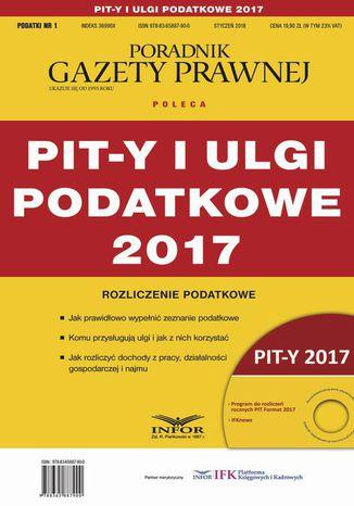 Okładka książki/ebooka PIT-y i ulgi podatkowe 2017. Rozliczenie podatkowe