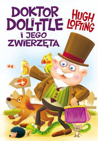 Okładka książki/ebooka Doktor Dolittle i jego zwierzęta