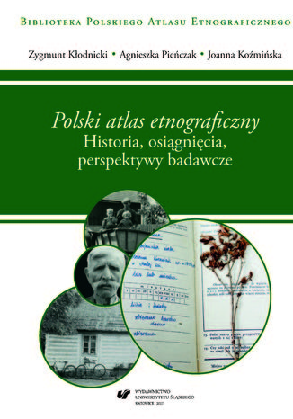 Okładka książki 'Polski atlas etnograficzny'. Historia, osiągnięcia, perspektywy badawcze