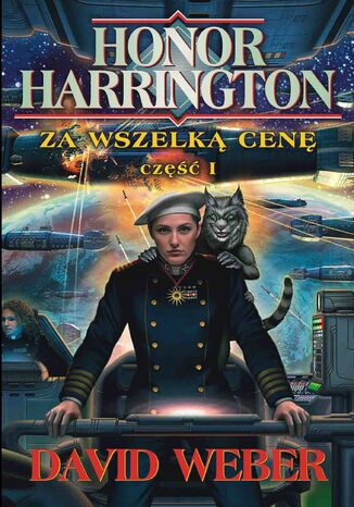 Ebook Honor Harrington (#14). Za wszelką cenę. Tom 1