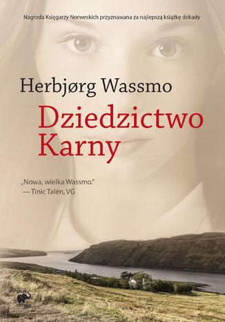 Okładka książki Trylogia Diny (Tom 3). Dziedzictwo Karny