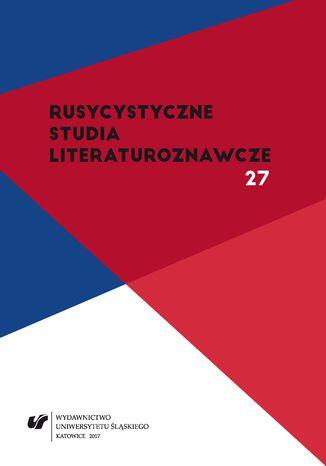 Okładka książki Rusycystyczne Studia Literaturoznawcze. T. 27: Literatura rosyjska a kwestia żydowska